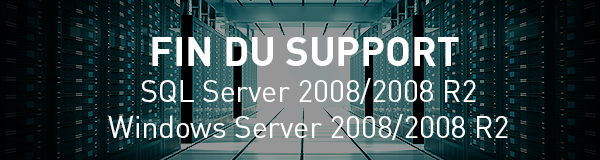 Préparez-vous à la fin du support de Windows Server 2008/2008 R2 et SQL Server 2008/2008 R2